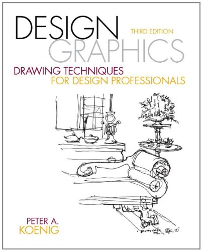 Design Graphics: Drawing Techniques for Design...