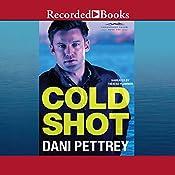 Cold Shot: Chesapeake Valor, Book 1   Dani Pettrey