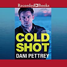 Cold Shot: Chesapeake Valor, Book 1 Audiobook by Dani Pettrey Narrated by Therese Plummer