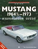 img - for Mustang 1964 1/2-1973 Restoration Guide book / textbook / text book