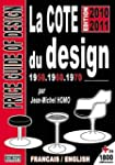 La cote du design 50.60.70 : Edition...