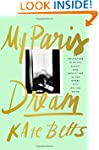 My Paris Dream: An Education in Style...