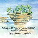 img - for Songs of Huron Summers: A Book of Light Poetry book / textbook / text book