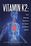 """""""Some people are aware that Vitamin K1 is important for blood clotting, but relatively few are aware of Vitamin K2 and its essential role in bone and heart health. There is now an impressive body of research showing that Vitamin K2 plays an integral ..."""