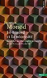 Hasard Et La N'Cessit'. Essai Sur La Philosophie Naturelle de La Biologie Moderne(le) (French Edition)