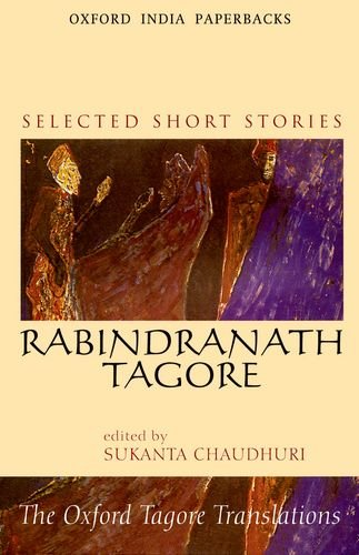 Selected Short Stories (The Oxford Tagore Translations)