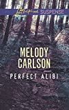 Mills & Boon : Perfect Alibi (English Edition)