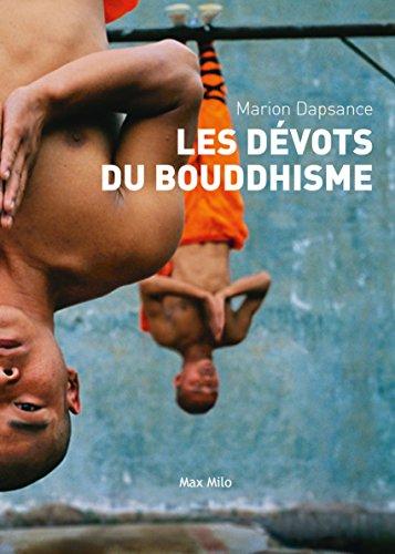 Les dévots du boudhisme: Essais - documents (ESSAIS DOCUMENT)