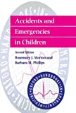 img - for Accidents and Emergencies in Children (Oxford Handbooks in Emergency Medicine) book / textbook / text book