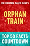 Orphan Train: Top 50 Facts Countdown