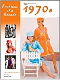 img - for Fashions of a Decade: The 1970s [Hardcover] [L] 2 Ed. Bailey Publishing Associates, Jacqueline Herald, Kathy Elgin book / textbook / text book