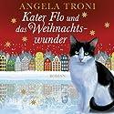 Kater Flo und das Weihnachtswunder Hörbuch von Angela Troni Gesprochen von: Merete Brettschneider