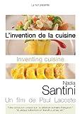echange, troc L'Invention de la cuisine - Nadia Santini