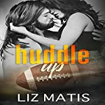 Huddle Up: 'Fantasy' Football, Season 3 | Liz Matis