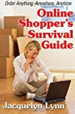 Online Shopper's Survival Guide