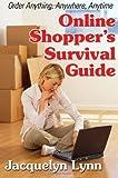 Online Shopper's Survival Guide