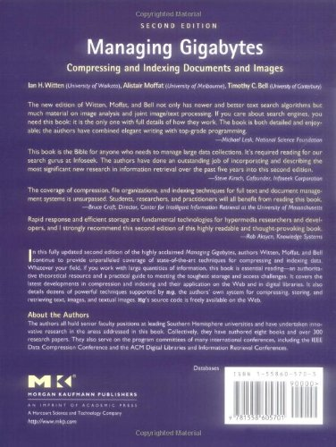 Managing Gigabytes: Compressing and Indexing Documents and Images (The Morgan Kaufmann Series in Multimedia Information and Systems)