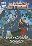 img - for Night of a Thousand Doomsdays (The Man of Steel) book / textbook / text book