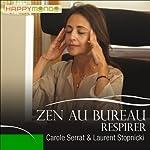 Respirer (Zen au bureau) | Carole Serrat,Laurent Stopnicki