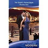 The Greek's Forced Bride (Mills & Boon Modern)by Michelle Reid