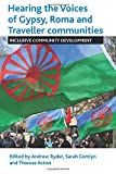 img - for Hearing the Voices of the Gypsy, Roma and Traveller Communities: Inclusive Community Development book / textbook / text book