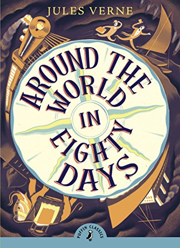 Around the World in Eighty Days (Puffin Classics) (Classic Sci Fi Books compare prices)