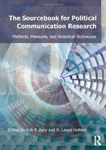 Sourcebook for Political Communication Research: Methods, Measures, and Analytical Techniques (Routledge Communication Series)