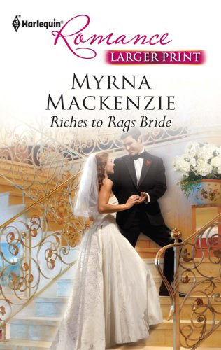 Image for Riches to Rags Bride (Harlequin Romance (Larger Print))
