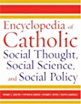 Encyclopedia of Catholic Social Thoug...