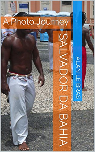 salvador-da-bahia-a-photo-journey-brazil-book-4-english-edition