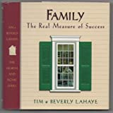 Family: The Real Measure of Success (Hearth & Home) (0892213701) by LaHaye, Tim