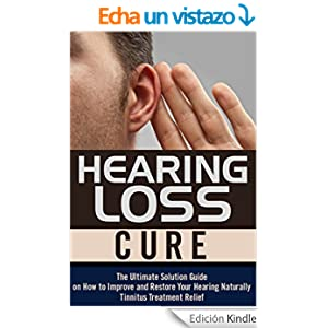 Natural Cure For Hearing Loss Tinnitus