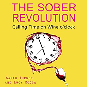 The Sober Revolution Audiobook