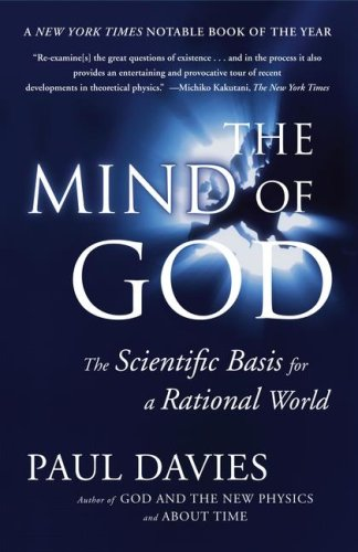 Mind of God: The Scientific Basis for a Rational World, PAUL DAVIES
