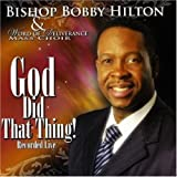 echange, troc Bobby Hilton, Word of Deliverance Mass Choir - God Did That Thing