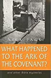 What Happened to the Ark of the Covenant