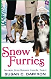 img - for Snow Furries (An Alpine Grove Romantic Comedy ) (Volume 4) book / textbook / text book