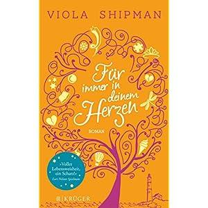 Für immer in deinem Herzen: Roman