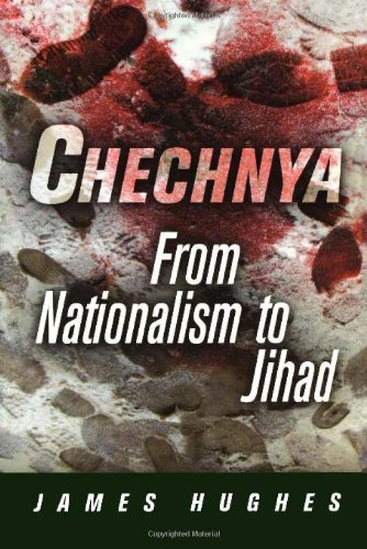 Chechnya: From Nationalism to Jihad (National and Ethnic...