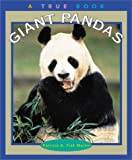 img - for Giant Pandas (True Books: Animals) book / textbook / text book