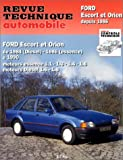 Revue technique automobile : Ford Escort et Orion depuis 1986