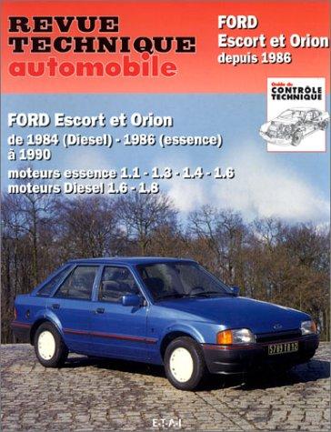revue technique automobile ford escort et orion depuis 1986 collectif librairie. Black Bedroom Furniture Sets. Home Design Ideas