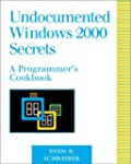 Undocumented Windows 2000 Secrets: A...