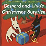 Anne Gutman & Georg Hallensleben/Gaspard and Lisa's Christmas Surprise