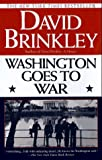 Washington Goes to War (034540730X) by David Brinkley