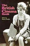 The British Cinema Book