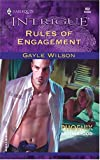 Rules of Engagement (Phoenix Brotherhood, Book 4) (Harlequin Intrigue Series #802) (0373228023) by Wilson, Gayle