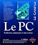 Le PC (avec CD-Rom)