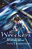The Wreckers (High Seas Adventures) (0007135548) by Lawrence, Iain
