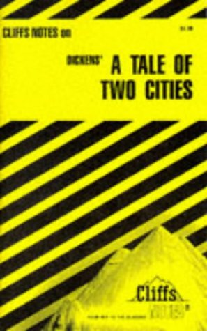 Dickens' A Tale of Two Cities (Cliffs Notes)